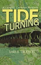 Tide Turning by Lars R. Trodson