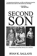 Second Son: Transitioning Toward My Destiny,…