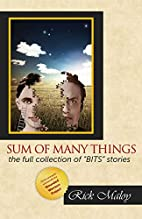 Sum of Many Things by Rick Maloy