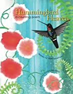 Hummingbird Heaven: a counting poem by Mike…