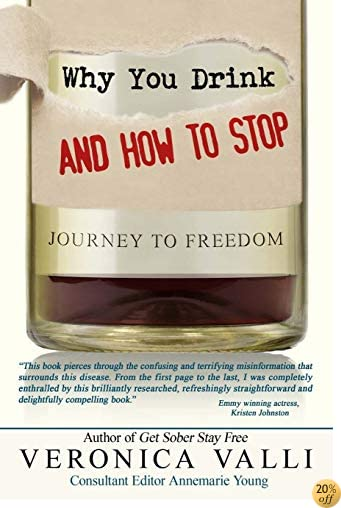TWhy You Drink and How to Stop: A Journey to Freedom