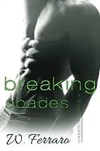 Breaking Spades (Hamden, #4) by W. Ferraro