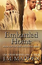 Embattled Home (Lost and Found, #3) by J.M.…