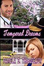 Tempered Dreams (Volume 2) by S. Pamela…