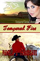 Tempered Fire (Volume 3) by S. Pamela…