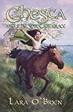 Chesca and the Spirit of Grace by Lara…