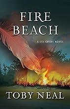 Fire Beach by Toby Neal