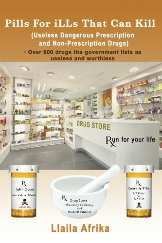 pills-for-ills-that-can-kill-useless-and-dangerous-prescription-and-non-prescription-drugs