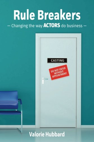 rule-breakers-changing-the-way-actors-do-business