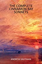 The Complete Cinnamon Bay Sonnets by Andrew…