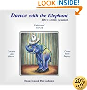 Dance with the Elephant : Life's Cosmic Equation