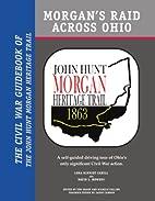 Morgan's Raid Across Ohio: The Civil War…