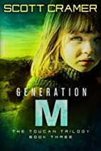 Generation M (The Toucan Trilogy, Book 3) by…