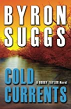 Cold Currents (A Bobby Taylor Novel) (Volume…