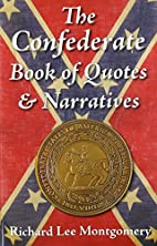 The Confederate Book of Quotes & Narratives…