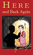 Here and Back Again by Aedrien Macayle