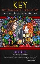 Key the Steampunk Vampire Girl - Book One:…