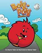 Roly-Poly Monster by Charity Tober