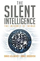 The Silent Intelligence: The Internet of…