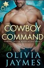 Cowboy Command (Cowboy Justice Association,…