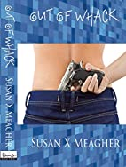 Out of Whack by Susan X Meagher