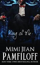 King of Me (King Trilogy, #3) by Mimi Jean…