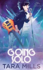Going Solo by Tara Mills