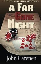 A Far Gone Night by John Carenen