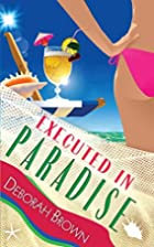 Executed in Paradise (Paradise Series)…