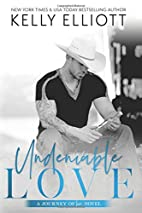 Undeniable Love (Journey of Love, #2) by…