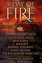 Day of Fire: A Novel of Pompeii by E Knight