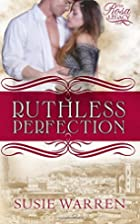 Ruthless Perfection (Rosa Legacy #1) by…