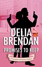 Promises to Keep (A Dandelion Romantic…