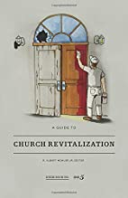 A Guide to Church Revitalization by R.…