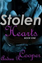 Stolen Hearts by Andrea R Cooper