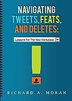 Navigating Tweets, Feats, and Deletes:…