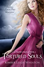 Tortured Souls (The Orion Circle) (Volume 1)…