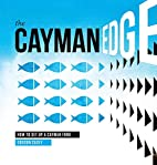The Cayman Edge: How to Set Up a Cayman Fund…