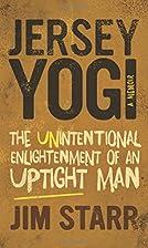 Jersey Yogi: The Unintentional Enlightenment…