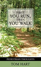 First You Run, Then You Walk: Pedestrian…