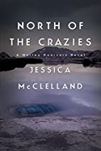 North of the Crazies by Jessica McClelland