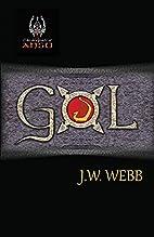 Gol (Legends of Ansu) (Volume 1) by J W Webb