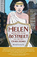 Helen on 86th Street and Other Stories by…