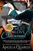 Must Love Chainmail: A Time Travel Romance…