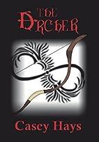 The Archer: An Arrow's Flight Novel by Casey…