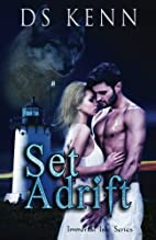 Set Adrift (Immortal Isle) (Volume 1) by DS…