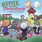 Battle of the Grandmas by Anthonette…