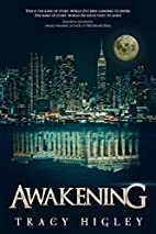 Awakening by Tracy Higley