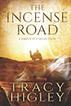 The Incense Road: The Complete Collection by…