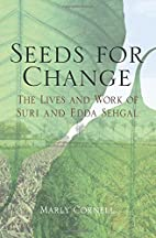 Seeds for Change: The Lives and Work of Suri…